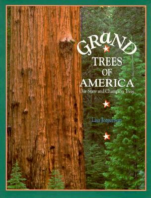 Image for Grand Trees of America: Our State and Champion Trees