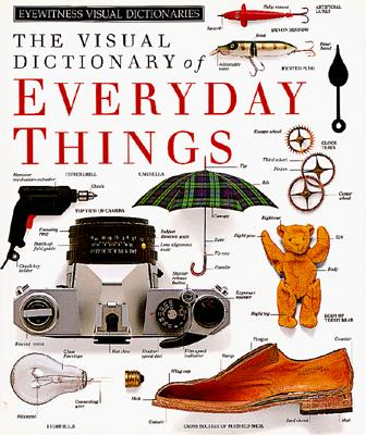 Image for The Visual Dictionary of Everyday Things