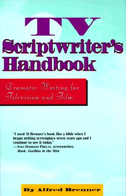 Image for TV SCRIPTWRITER'S HANDBOOK : DRAMATIC WRITING FOR TELEVISION AND FILM