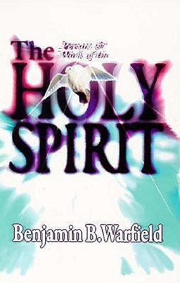 Image for The Person and Work of the Holy Spirit