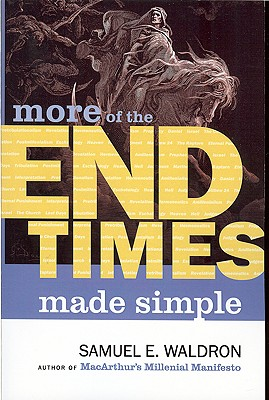 MORE End Times Made Simple, Waldron, Samuel E.