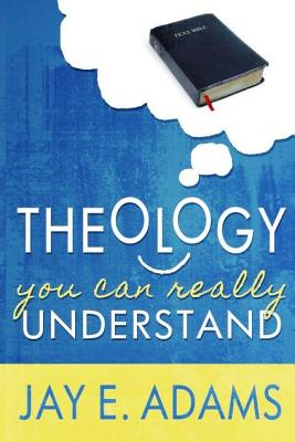 Image for Theology You Can Really Understand