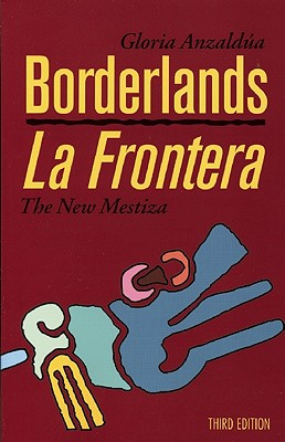 Image for Borderlands/La Frontera: The New Mestiza