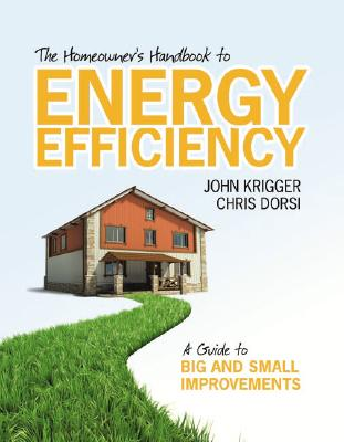 Image for The Homeowner's Handbook to Energy Efficiency: A Guide to Big and Small Improvements