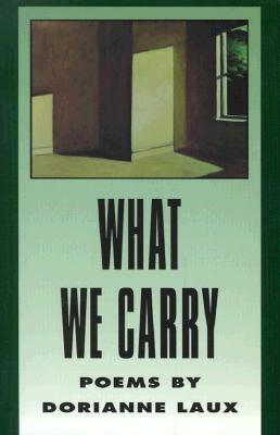 Image for What We Carry (American Poets Continuum)