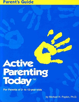 Image for Active Parenting Today (For Parents of 2- to 12-year-olds)