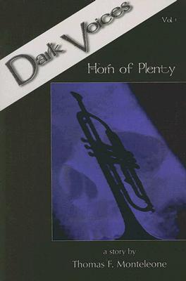 Image for Dark Voices Vol. 1: Horn of Plenty