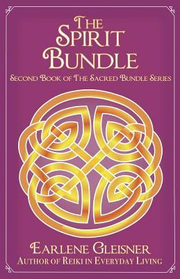 The Spirit Bundle: A Story of Relationships Across Time (Sacred Bundle Series), Gleisner, Earlene