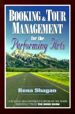 Image for Booking & Tour Management for the Performing Arts  (Original title: The Road Show)