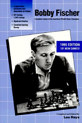 Image for Bobby Fischer, Complete Games of the American World Chess Champion
