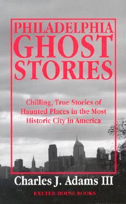 Image for Philadelphia Ghost Stories