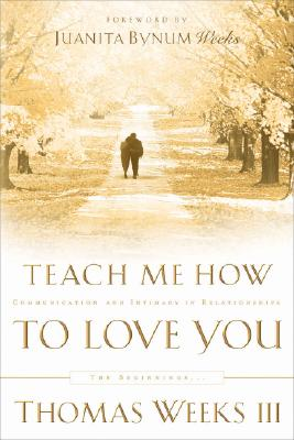 Image for Teach Me How to Love You: The Beginnings