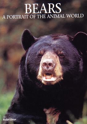 Image for Bears: A Portrait of the Animal World