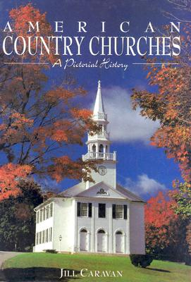Image for American Country Churches: A Pictorial History