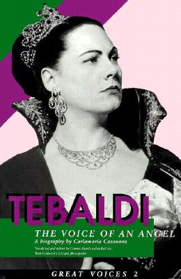 Image for Renata Tebaldi: The Voice of an Angel