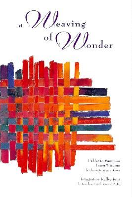 Image for A Weaving of Wonder: Fables to Summon Inner Wisdom