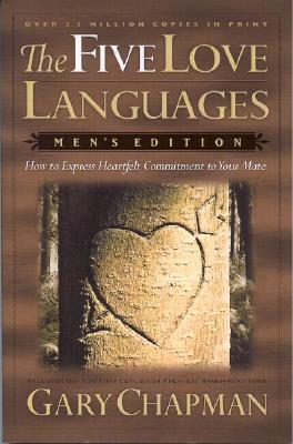 Image for The Five Love Languages: How to Express Heartfelt Commitment to Your Mate (Men's Edition)