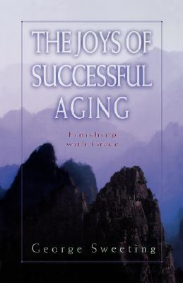 Image for The Joys of Successful Aging