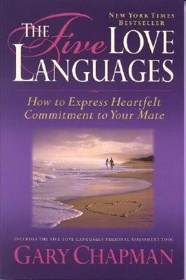 Image for FIVE LOVE LANGUAGES HOW TO EXPRESS COMMITMENT TO YOUR MATE