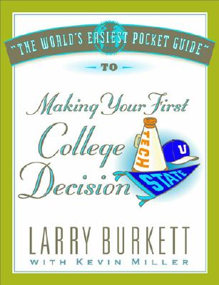 Image for The World's Easiest Pocket Guide to Making Your First College Decisions (World's Easiest Guides)