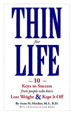 Image for Thin for Life: 10 Keys to Success from People Who Have Lost Weight & Kept it Off