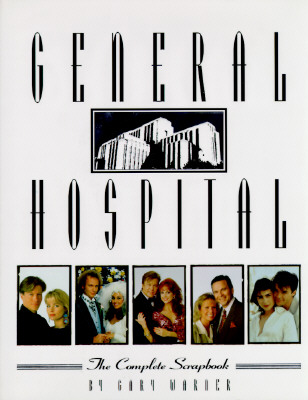 Image for General Hospital: The Complete Scrapbook