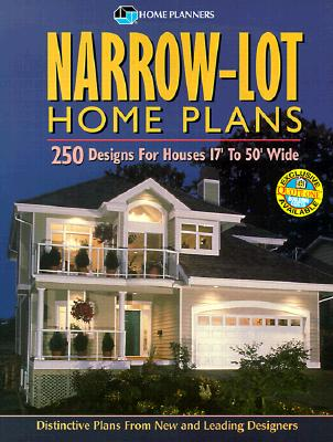Image for Narrow-Lot Home Plans: 250 Designs for Houses 17' to 50' Wide