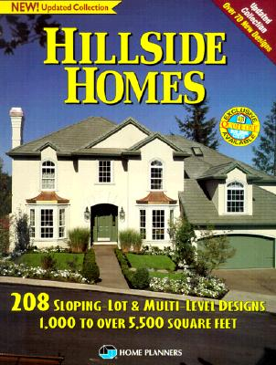 Image for Hillside Homes: 208 Sloping-Lot & Multi-Level Designs : 1000 to over 5,500 Square Feet