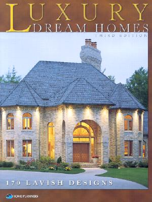 Image for Luxury Dream Homes, Third Edition