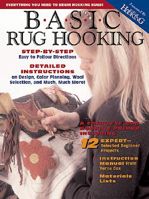 Image for Basic Rug Hooking: Everything You Need to Begin Hooking Rugs Paperback