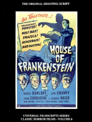 House of Frankenstein: (The Origninal Shooting Script) Signed By Elena Verdugo, Verdugo, Elena (Interview With)