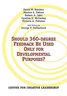Should 360-Degree Feedback Be Used Only For Develo, Bracken, David W.