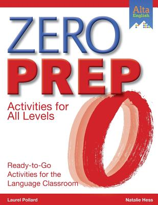 Image for Zero Prep: Ready-to-Go Activities for the Language Classroom
