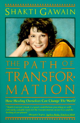 Image for The Path of Transformation: How Healing Ourselves Can Change the World