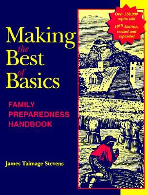 Image for Making the Best of Basics : Family Preparedness Handbook