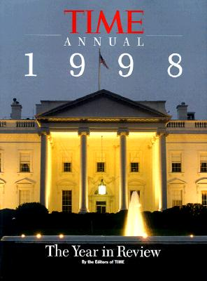 Image for Time Annual 1998: The Year in Review (Time Annual: the Year in Review)