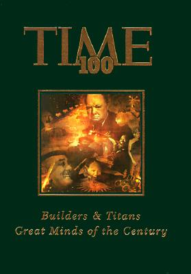 Image for Time 100: Builders & Titans : Great Minds of the Century (Time 100, 2) (v. 2)