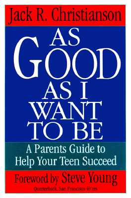 Image for As Good As I Want to Be : A Parents Guide to Help Your Child Succeed