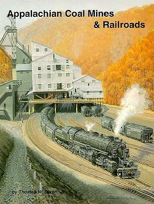 Image for Appalachian Coal Mines & Railroads