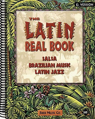 The Latin Real Book - B-flat Edition, Sher, Chuck