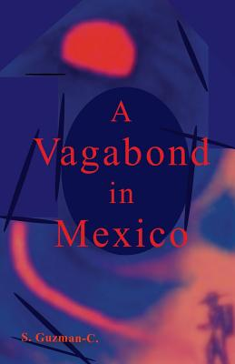Image for A Vagabond in Mexico