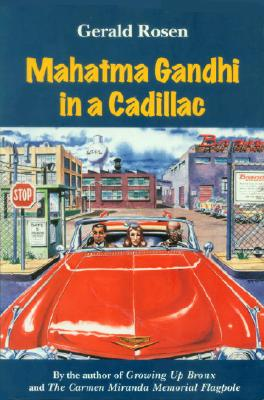 Image for Mahatma Gandhi in a Cadillac