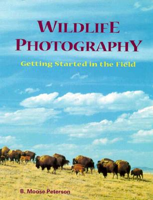 Image for Wildlife Photography: Getting Started in the Field (v. 2)