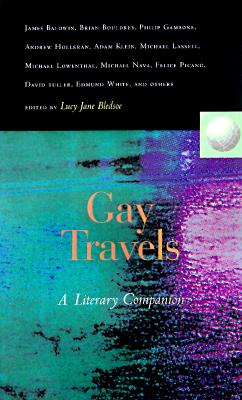 Image for GAY TRAVELS: A LITERARY COMPANION