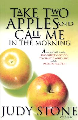 Image for TAKE TWO APPLES AND CALL ME IN THE MORNING