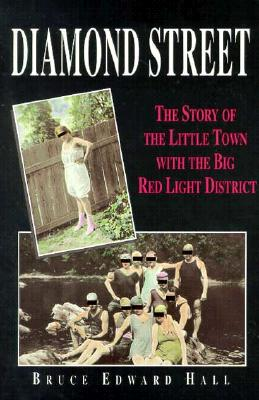 Image for Diamond Street : The Story of the Little Town With the Big Red Light District