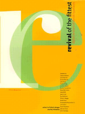 Image for Revival of the Fittest: Digital Versions of Classic Typefaces
