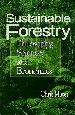 Image for Sustainable Forestry: Philosophy, Science, and Economics (Sustainable Community Development)