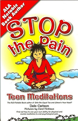 "Stop the Pain: Teen Meditations, ""Carlson, Dale"""
