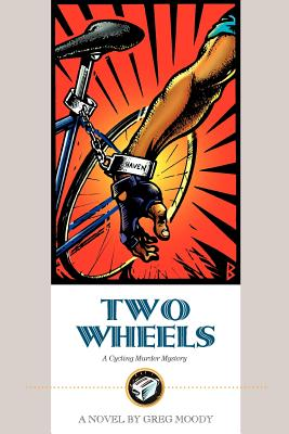 Image for Two Wheels : A Cycling Murder Mystery